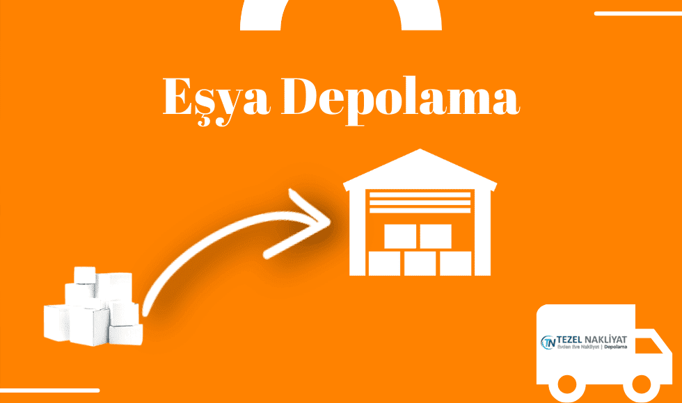 Eşya Depolama, Parça Eşya Depolama İstanbul